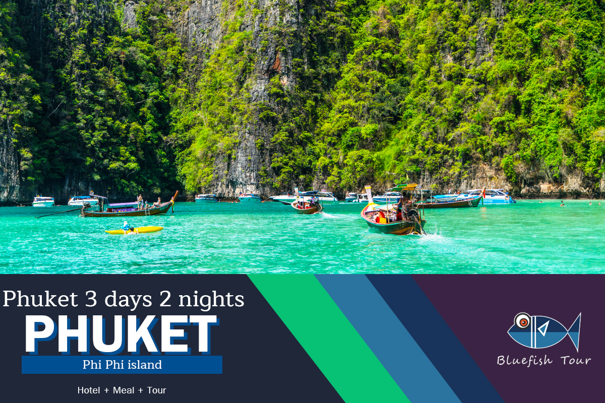 Package Phuket 3 days 2 nights Phi Phi Island